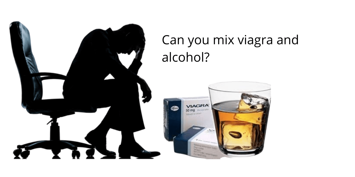 mix viagra and alcohol