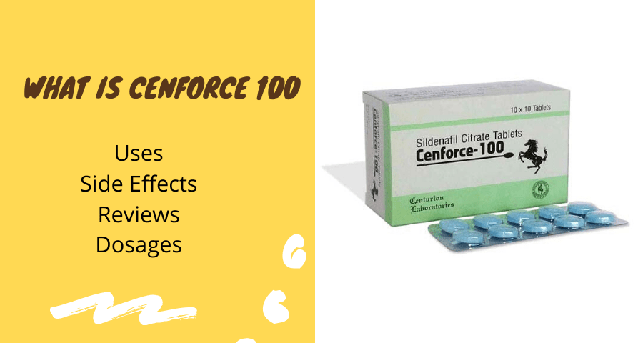 What is cenforce 100